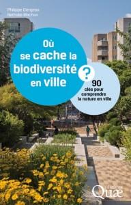 saine lecture : Où se cache la biodiversité en ville ? 90 clés pour comprendre la nature en ville dans 0. ECOLOGIE URBAINE 12678_1-192x300